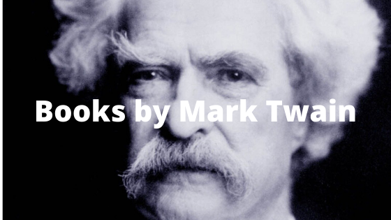 10 best books by Mark Twain (Review)