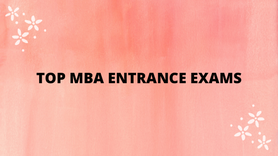 2020's Top 20 MBA entrance exams in India