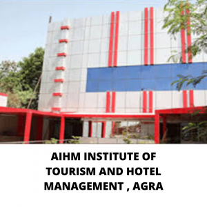 AIHM INSTITUTE OF TOURISM AND HOTEL MANAGEMENT , AGRA