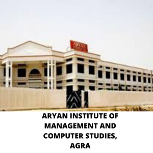 ARYAN INSTITUTE OF MANAGEMENT AND COMPUTER STUDIES, AGRA