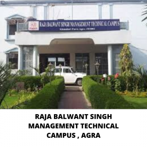 RAJA BALWANT SINGH MANAGEMENT TECHNICAL CAMPUS , AGRA