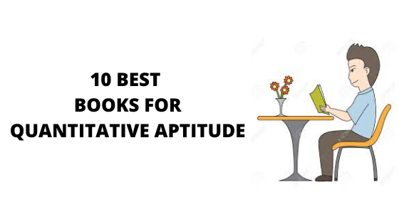 10 BEST QUANTITATIVE APTITUDE BOOKS [BUYING GUIDE]