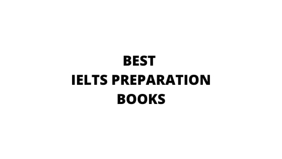 05 BEST BOOKS FOR IELTS PREPARATION [BUYING GUIDE]