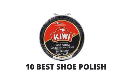 8 BEST SHOE POLISH IN 2020 [BUYING GUIDE]